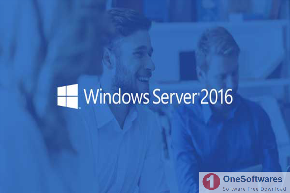 Windows Server 2016 Essentials ISO Free Download - OneSoftwares